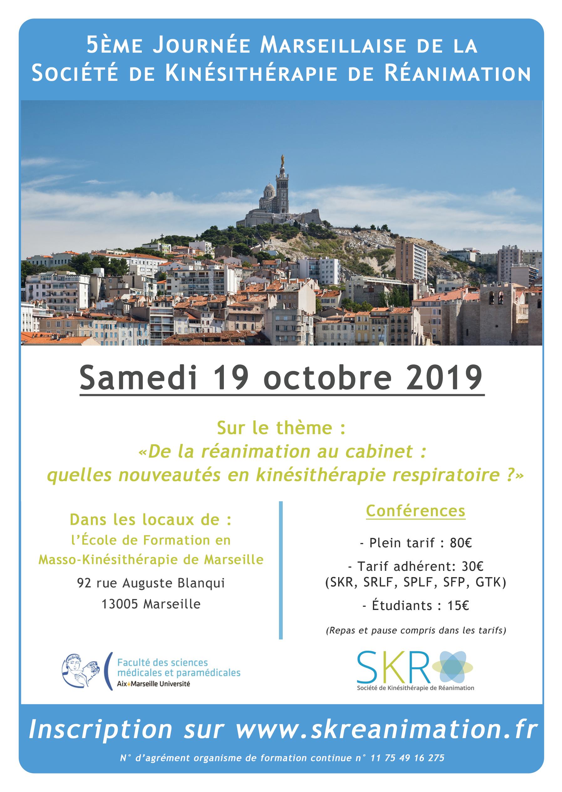 5ème Journée Marseillaise de la SKR – De la réanimation au cabinet: quelles nouveautés pour la kinésithérapie respiratoire ?